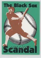 The Black Sox Scandal /5000