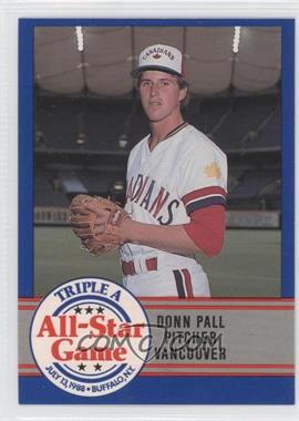 1988 ProCards Triple A All-Star Game #45 - Donn Pall