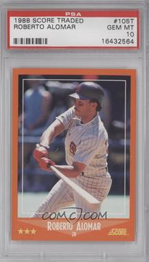 1988 Score Rookies & Traded Factory Set [Base] #105T - Roberto Alomar [PSA10]