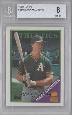 1988 Topps #580 - Mark McGwire [BGS 8]