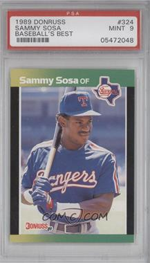 1989 Donruss Baseball's Best - Box Set [Base] #324 - Sammy Sosa [PSA9]