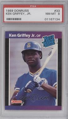 1989 Donruss #33 - Ken Griffey Jr. [PSA8]
