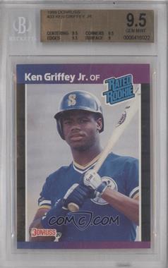 1989 Donruss #33 - Ken Griffey Jr. [BGS9.5]