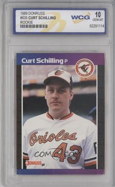 1989 Donruss #635 - Curt Schilling [ENCASED]