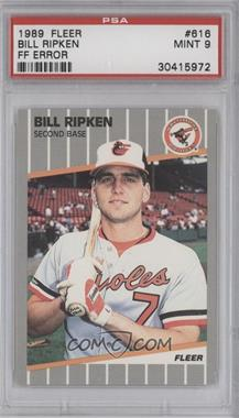 1989 Fleer - [Base] #616.1 - Bill Ripken (FF on Bat Knob) [PSA 9]