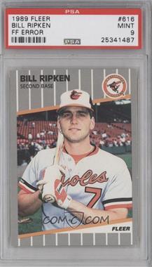 1989 Fleer #616.1 - Bill Ripken (FF on Bat Knob) [PSA9]