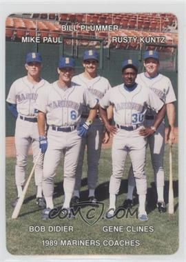 1989 Mother's Cookies Seattle Mariners Stadium Giveaway [Base] #27 - Bill Plummer, Rusty Kuntz, Mike Paul, Gene Clines, Bob Didier