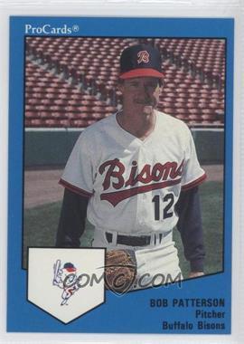 1989 ProCards Minor League - [Base] #1684 - Bob Patterson