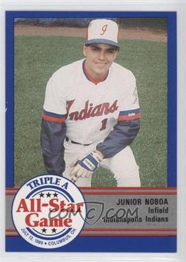1989 ProCards Triple A All-Star Game - [Base] #AAA-8 - Junior Noboa
