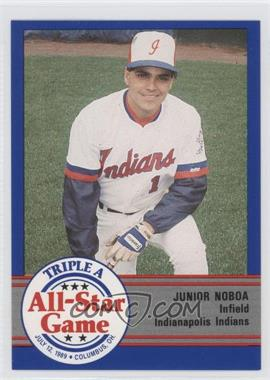 1989 ProCards Triple A All-Star Game #AAA-8 - Junior Noboa