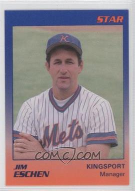 1989 Star Kingsport Mets #26 - Jim Eschen