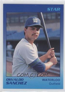 1989 Star Waterloo Diamonds #25 - Osvaldo Sanchez