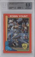 Robin Yount [BGS 8.5]