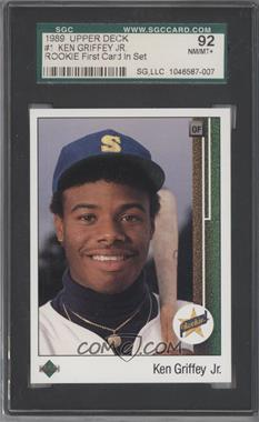 1989 Upper Deck - [Base] #1 - Ken Griffey Jr. [SGC 92]