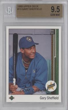 1989 Upper Deck - [Base] #13.2 - Gary Sheffield (Correct: Right Side Up SS on Front) [BGS9.5]