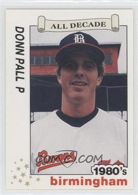 1990 Best Birmingham Barons All Decade #26 - Donn Pall