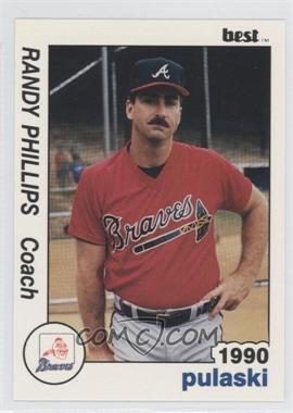 1990 Best Pulaski Braves - [Base] #27 - Randy Phillips