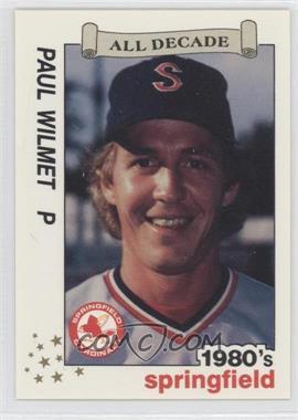 1990 Best Springfield Cardinals All Decade #16 - Paul Wilmet