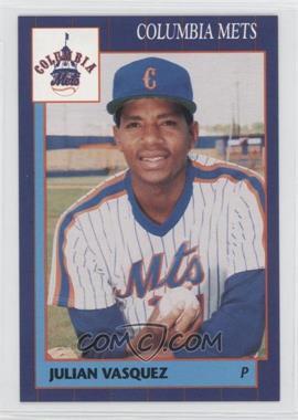 1990 Grand Slam Columbia Mets #15 - Julian Vasquez