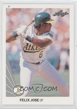 1990 Leaf - [Base] #385 - Felix Jose