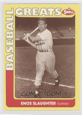 1990 Swell Baseball Greats #84 - Enos Slaughter