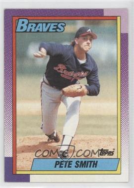 1990 Topps #771 - Pete Smith