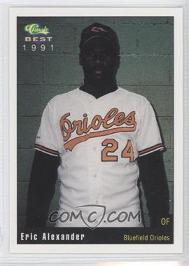 1991 Classic Best Bluefield Orioles #11 - Eric Alexander