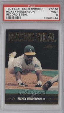 1991 Leaf Gold Leaf Rookies Bonus #BC26 - Rickey Henderson [PSA9]
