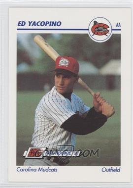 1991 Line Drive Pre-Rookie AA #122 - Ed Yacopino