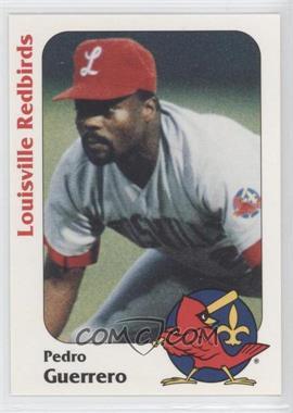 1991 Louisville Redbirds #16 - Pedro Guerrero