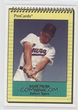 1991 ProCards Minor League [???] #2258 - Brian Palma