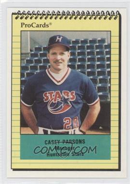 1991 ProCards Minor League #1811 - Casey Parsons