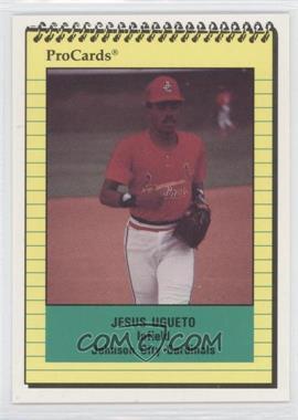 1991 ProCards Minor League #3987 - Jesus Ugueto