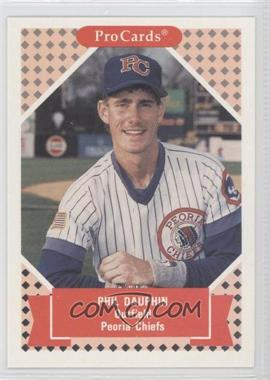 1991 ProCards Tomorrow's Heroes - #209 - Phil Dauphin