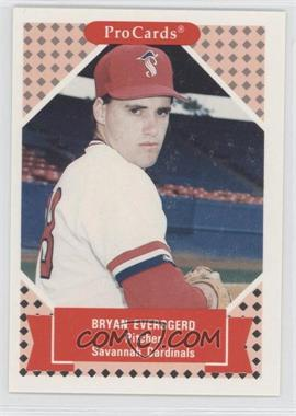 1991 ProCards Tomorrow's Heroes - #321 - Bryan Eversgerd