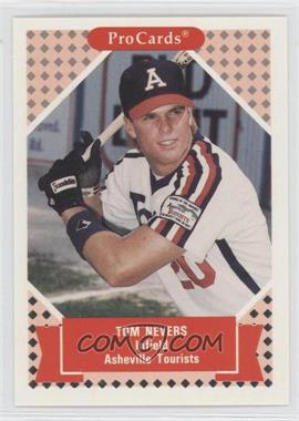1991 ProCards Tomorrow's Heroes #234 - Tom Nevers