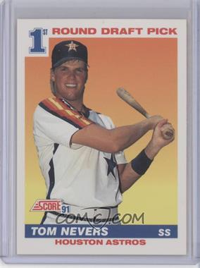 1991 Score - [Base] #387 - Tom Nevers