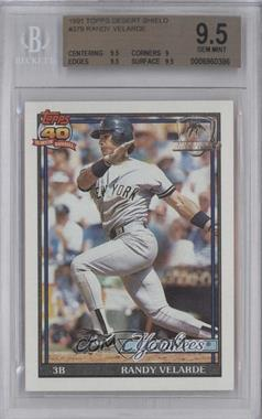 1991 Topps - [Base] - Operation Desert Shield #379 - Randy Velarde [BGS 9.5]