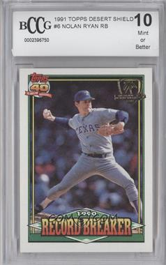 1991 Topps Operation Desert Shield #6 - Nolan Ryan [ENCASED]