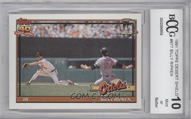 1991 Topps Operation Desert Shield #677 - Billy Ripken [ENCASED]
