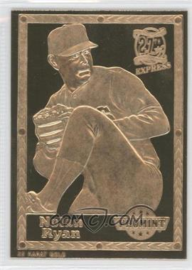 1992-93 ProMint 22K Gold #3 - Nolan Ryan