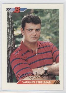 1992 Bowman - [Base] #318 - Vaughn Eshelman