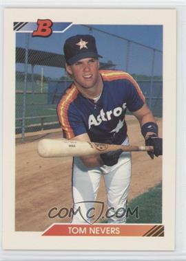 1992 Bowman #226 - Tom Nevers