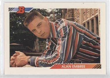 1992 Bowman #387 - Alan Embree