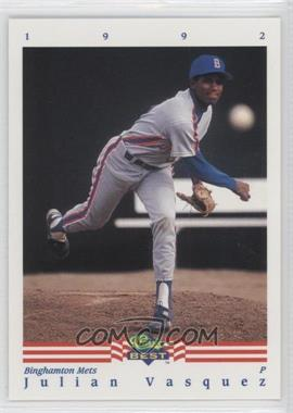 1992 Classic Best Minor League - [Base] #27 - Julian Vasquez