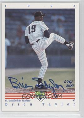 1992 Classic Best Minor League Autographs #BRTA - Brien Taylor /3100