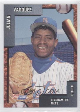 1992 Fleer ProCards Minor League #585 - Julio Valera