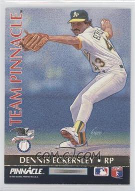 1992 Pinnacle - Team Pinnacle #11 - Dennis Eckersley, Rob Dibble
