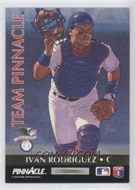 1992 Pinnacle - Team Pinnacle #3 - Ivan Rodriguez, Benito Santiago
