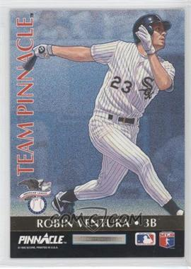 1992 Pinnacle [???] #6 - Robin Ventura